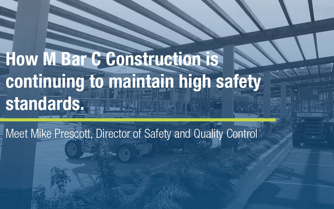 How M Bar C Construction Sets High Jobsite Safety Standards