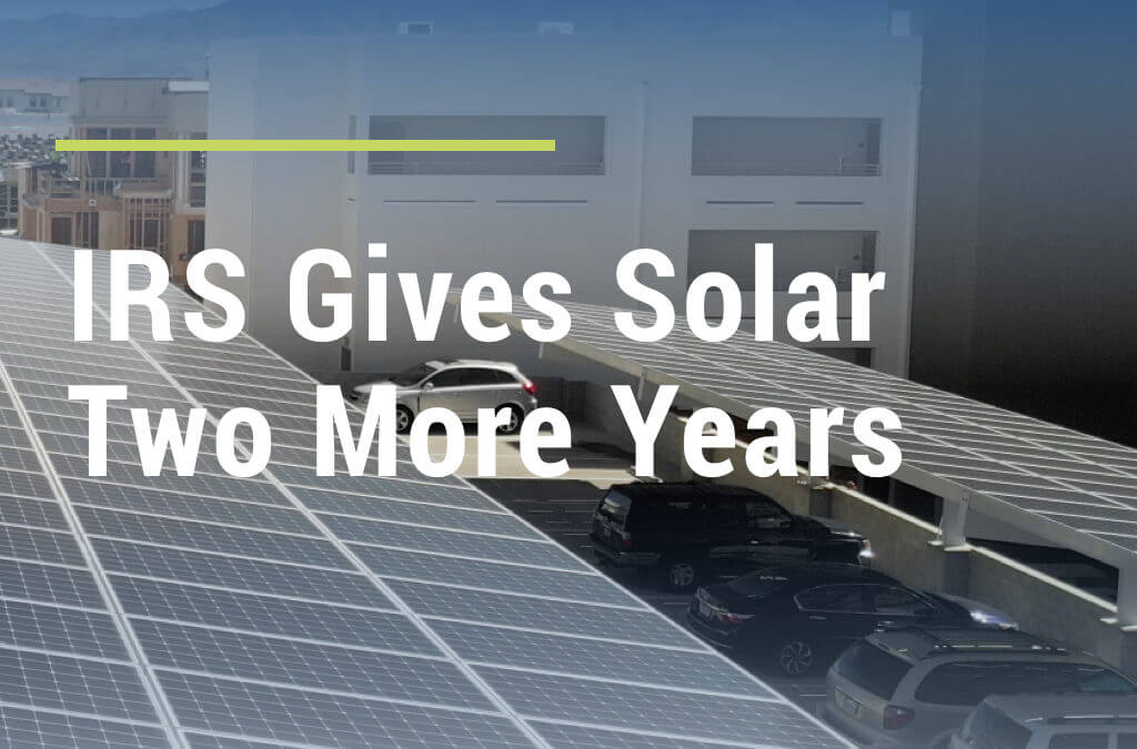 IRS Gives Solar Two More Years