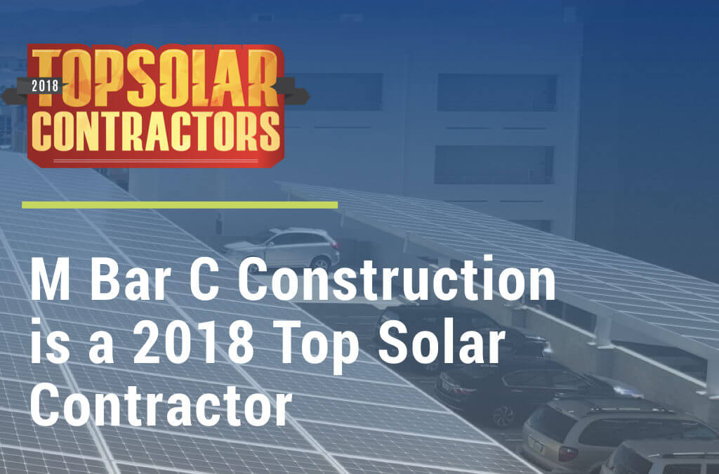 M Bar C Construction is a 2018 Top Solar Contractor