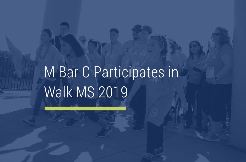 M Bar C Participates in Walk MS 2019