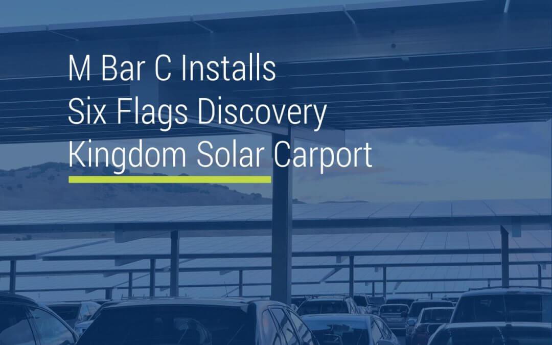 M Bar C Installs Discovery Kingdom Solar Carport