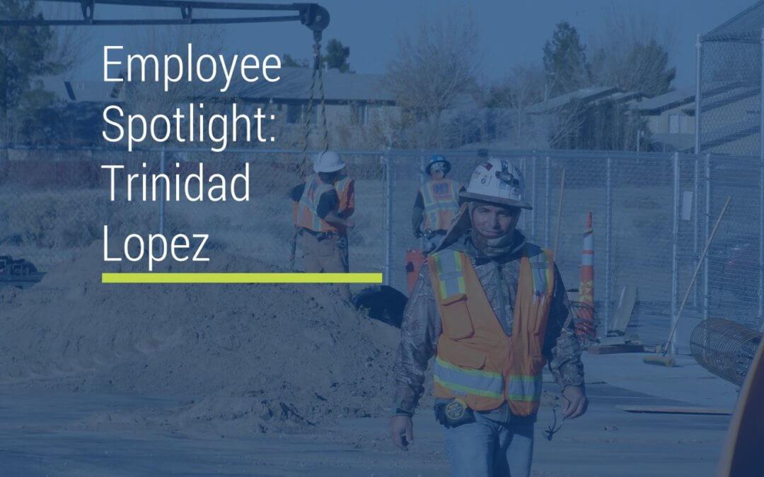 Employee Spotlight: Trinidad Lopez