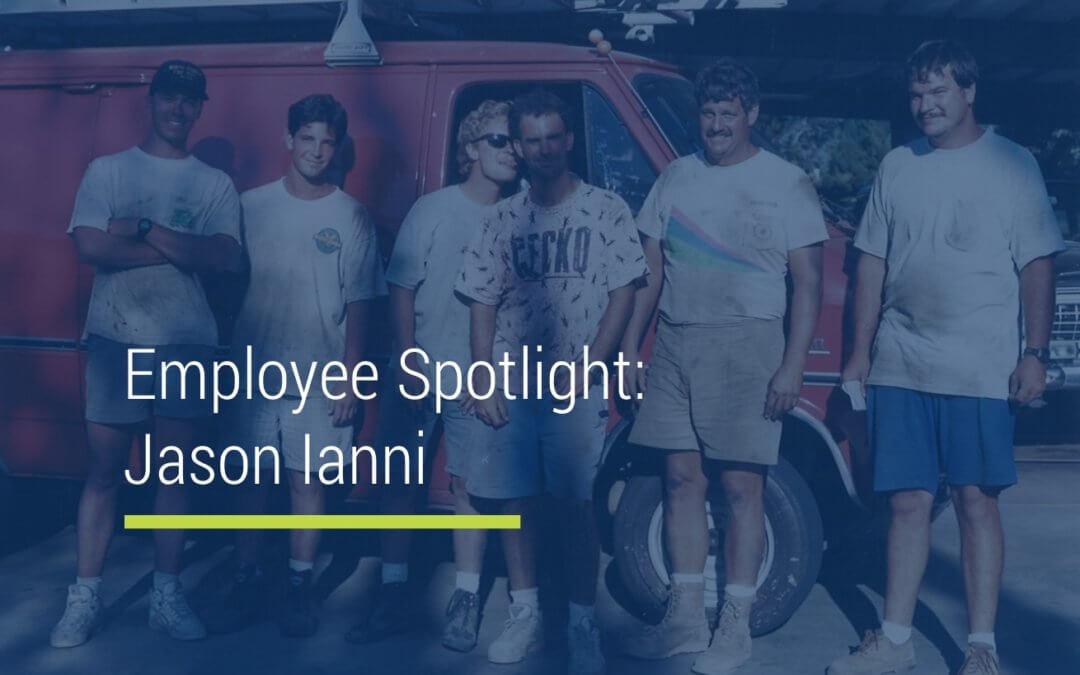 Employee Spotlight: Jason Ianni