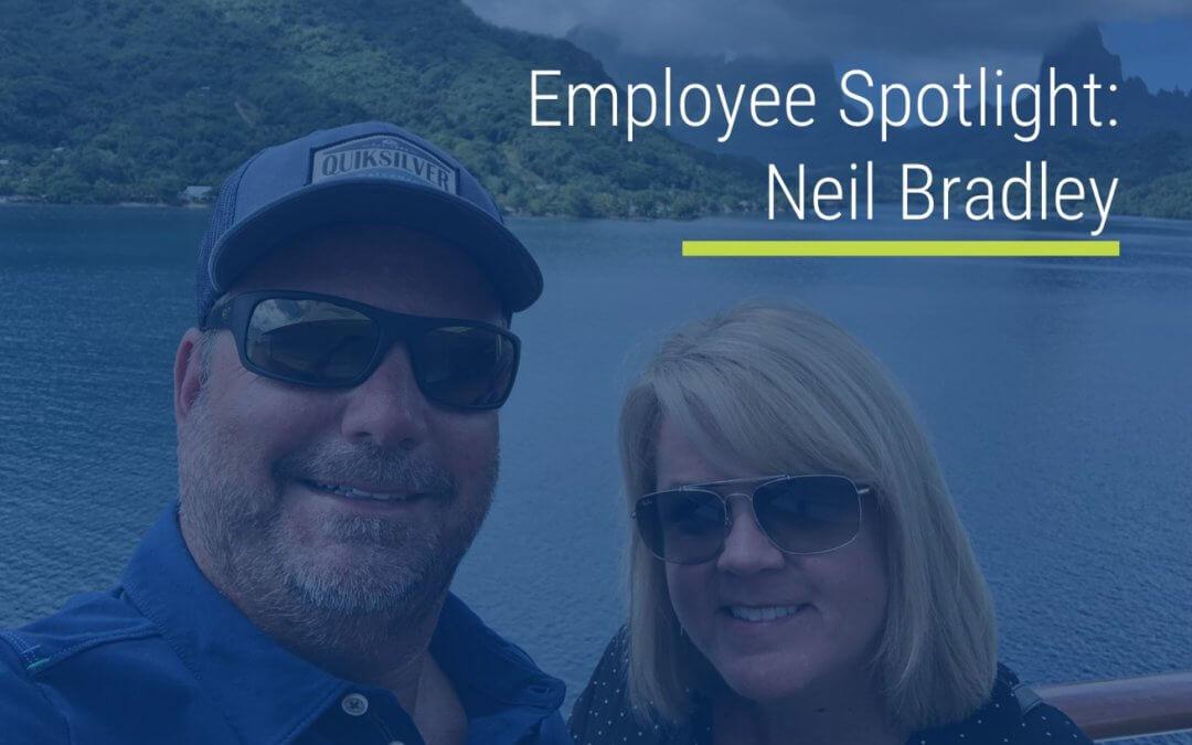 Employee Spotlight: Neil Bradley