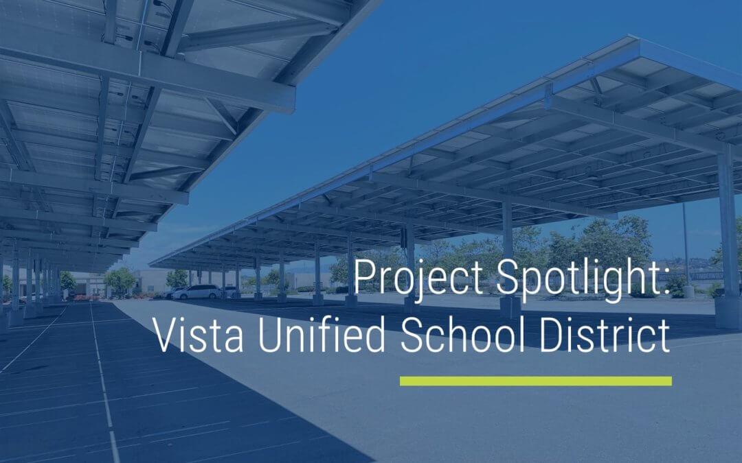 Project Spotlight: Vista Unified School District