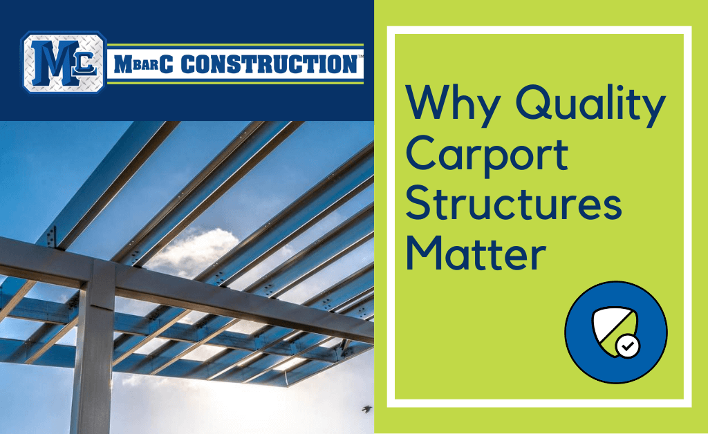 Why Quality Carport Structures Matter