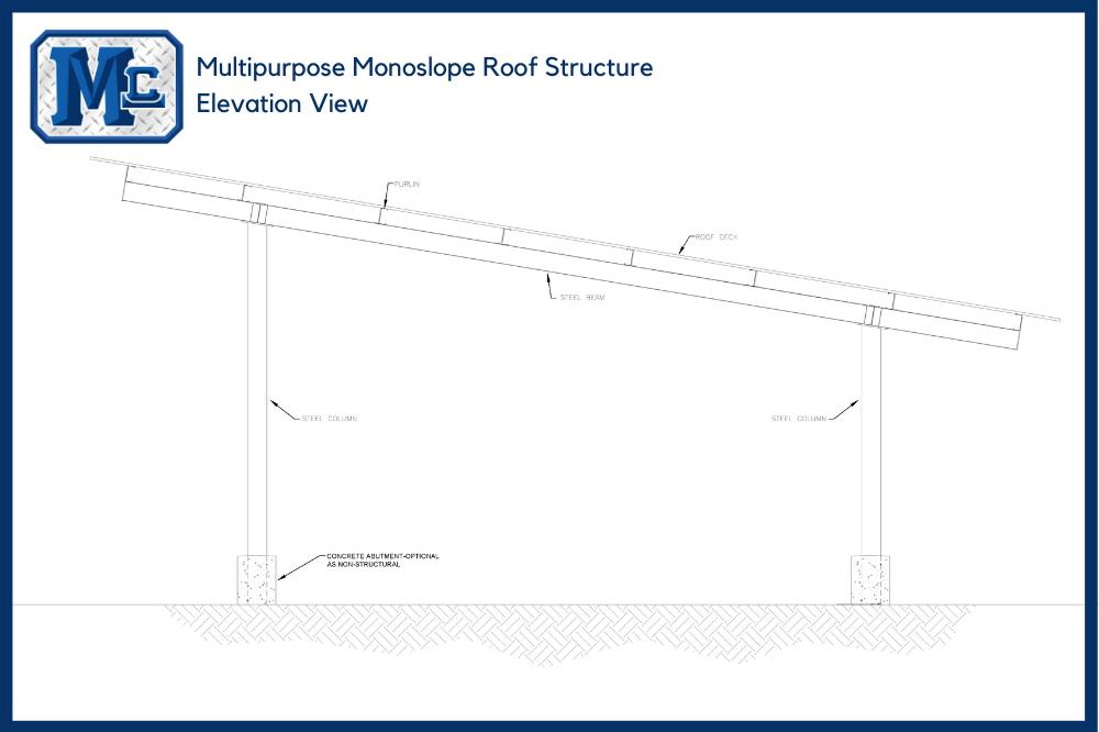 Multipurpose Monoslope Roof Structure