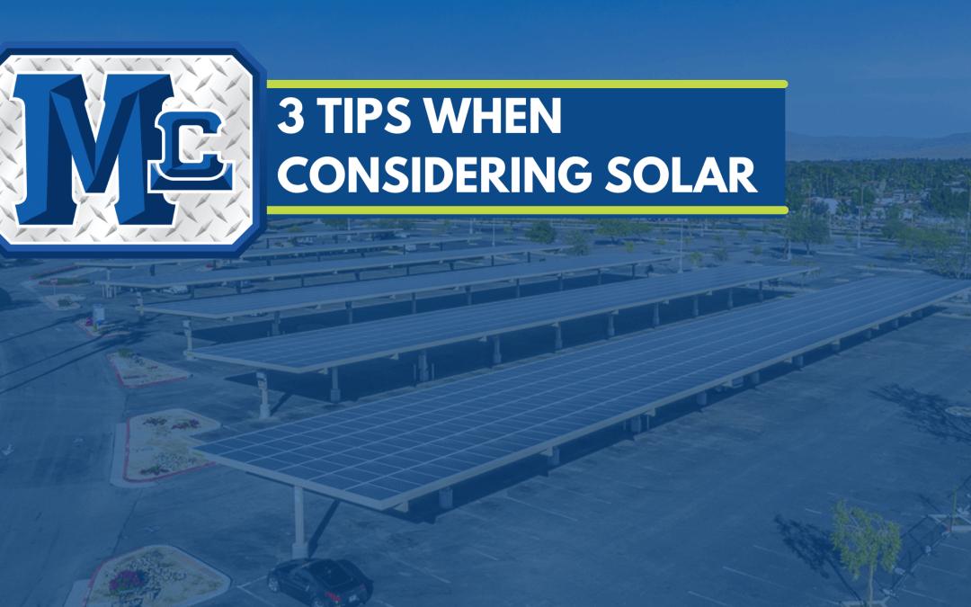 3 Tips When Considering Solar